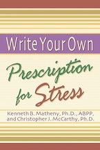 Write Your Own Prescription for Stress