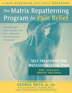 The Matrix Repatterning Program for Pain Relief