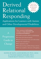 Derived Relational Responding Applications for Learners with Autism and Other Developmental Disabilities