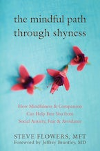 The Mindful Path through Shyness
