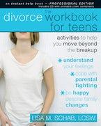 The Divorce Workbook for Teens