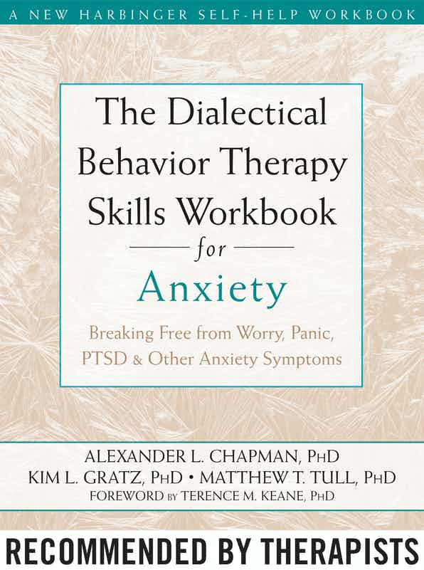The Dialectical Behavior Therapy Skills Workbook for Anxiety book cover