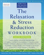 The Relaxation and Stress Reduction Workbook