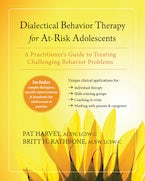 Dialectical Behavior Therapy for At-Risk Adolescents