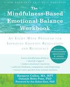 The Mindfulness-Based Emotional Balance Workbook