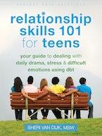 Relationship Skills 101 for Teens