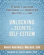 Unlocking the Secrets of Self-Esteem