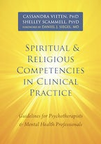 Spiritual and Religious Competencies in Clinical Practice