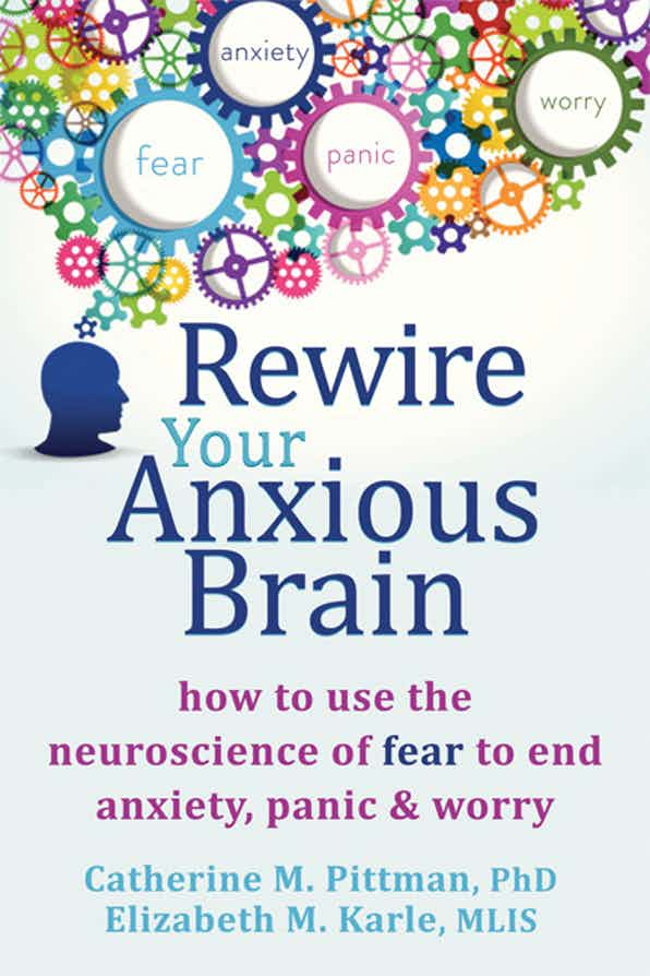 Rewire Your Anxious Brain book cover