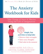 The Anxiety Workbook for Kids