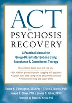 ACT for Psychosis Recovery