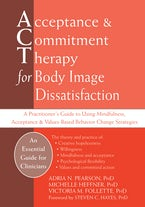 Acceptance and Commitment Therapy for Body Image Dissatisfaction