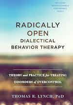 Radically Open Dialectical Behavior Therapy cover