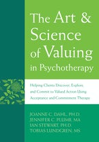 The Art and Science of Valuing in Psychotherapy