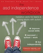 The ASD Independence Workbook