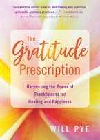 The Gratitude Prescription