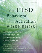 The PTSD Behavioral Activation Workbook