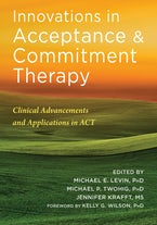 Innovations in Acceptance and Commitment Therapy