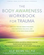 The Body Awareness Workbook for Trauma