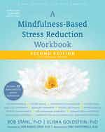 A Mindfulness-Based Stress Reduction Workbook, Second Edition cover