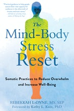 The Mind-Body Stress Reset