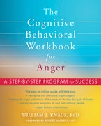 The Cognitive Behavioral Workbook for Anger