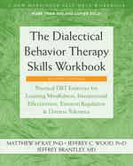 The Dialectical Behavior Therapy Skills Workbook cover