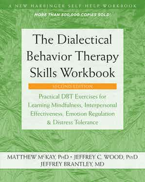The Dialectical Behavior Therapy Skills Workbook Book Cover
