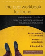 The OCD Workbook for Teens