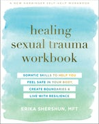 Healing Sexual Trauma Workbook