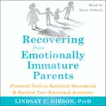 Recovering from Emotionally Immature Parents - Audiobook cover