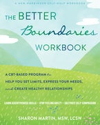 The Better Boundaries Workbook