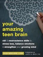 Your Amazing Teen Brain