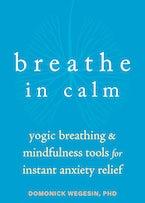Breathe In Calm