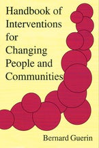 Handbook of Interventions for Changing People and Communities