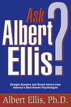 Ask Albert Ellis